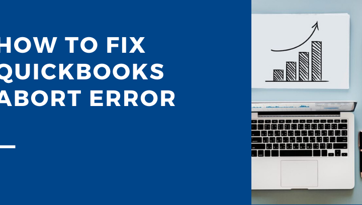 QuickBooks Abort Error
